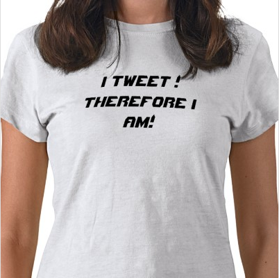 I tweet therefore I am, but I listen too.