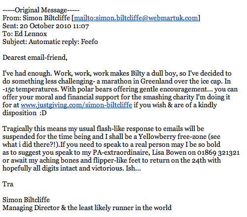 The best out of office ever - help support Simon Biltcliffe - the self confessed least likley runner in the world
