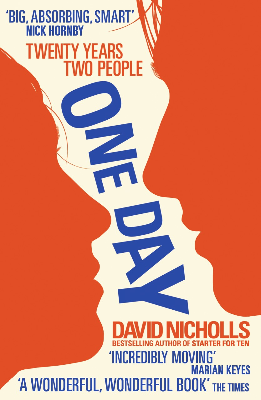 One Day by David Nicholls - Err, wow.