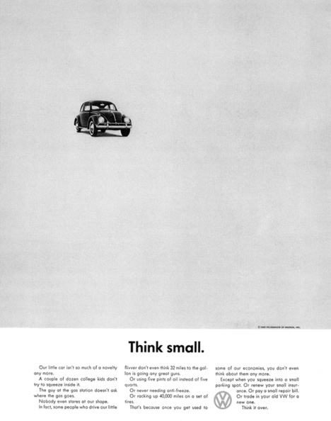 Think Small - an Early ad by David Ogilvy for VW - Look at how similar the design is to the VW ads of today!