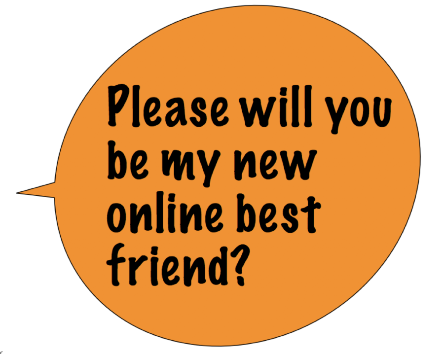 Please will you be my new online best friend?